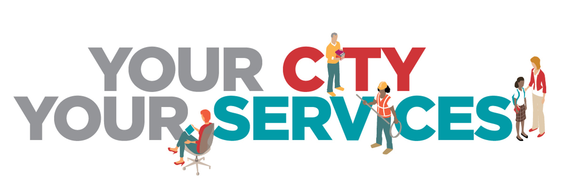 Your city, your services